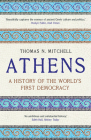 Athens: A History of the World's First Democracy Cover Image