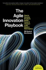 The Agile Innovation Playbook Cover Image