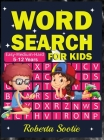 Word Search for Kids: Activity Book for Kids 5-12 years Brain practice Skills Development Learning, Reading, Vocabulary, Memory Cover Image