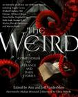 The Weird: A Compendium of Strange and Dark Stories Cover Image