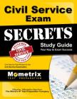 Civil Service Exam Secrets Study Guide: Civil Service Test Review for the Civil Service Examination (Mometrix Secrets Study Guides) Cover Image