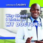 Why Should I Listen to My Doctor? Cover Image