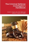 The Criminal Defense Investigator's Handbook Cover Image