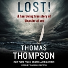 Lost! Lib/E: A Harrowing True Story of Disaster at Sea Cover Image