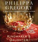The Kingmaker's Daughter (The Plantagenet and Tudor Novels) Cover Image