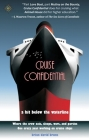 Cruise Confidential: A Hit Below the Waterline: Where the Crew Lives, Eats, Wars, and Parties -- One Crazy Year Working on Cover Image