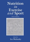 Nutrition in Exercise and Sport, Third Edition (Nutrition in Exercise & Sport #13) Cover Image