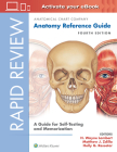 Rapid Review: Anatomy Reference Guide: A Guide for Self-Testing and Memorization Cover Image