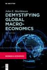Demystifying Global Macroeconomics Cover Image