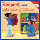 Respect and Take Care of Things (Learning to Get Along®) Cover Image