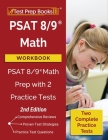 PSAT 8/9 Math Workbook: PSAT 8/9 Math Prep with 2 Practice Tests [2nd Edition] Cover Image