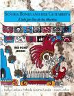 Senora Bones and her Guitarrita: A tale for Dia de los Muertos Cover Image