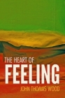 The Heart of Feeling Cover Image