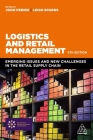 Logistics and Retail Management: Emerging Issues and New Challenges in the Retail Supply Chain Cover Image