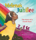 Melena's Jubilee: The Story of a Fresh Start Cover Image