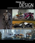 How to Design: Concept Design Process, Styling, Inspiration, and Methodology Cover Image