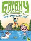 Drake Makes a Splash! (Galaxy Zack #8) Cover Image