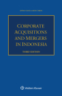 Corporate Acquisitions and Mergers in Indonesia Cover Image