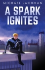 A Spark Ignites Cover Image