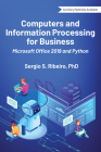 Computers and Information Processing for Business: Microsoft Office 2019 and Python Cover Image
