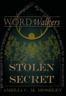 Word Walkers: Stolen Secret Cover Image
