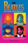 The Beatles: Acting Naturally Cover Image