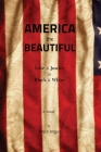 America the Beautiful: Love & Justice in Black & White Cover Image