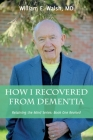 How I Recovered From Dementia Cover Image
