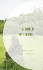 A World Otherwise: Environmental Praxis in Minamata Cover Image