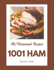 Oh! 1001 Homemade Ham Recipes: Best Homemade Ham Cookbook for Dummies Cover Image