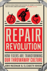 Repair Revolution: How Fixers Are Transforming Our Throwaway Culture Cover Image