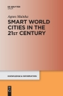 Smart World Cities in the 21st Century (Knowledge and Information) Cover Image