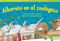 Alboroto En El Zoologico (Zoo Hullabaloo) (Spanish Version) (Emergent) (Read! Explore! Imagine! Fiction Readers: Level 1.4) Cover Image