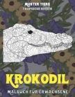 Malbuch für Erwachsene - Tropische Reisen - Muster Tiere - Krokodil Cover Image