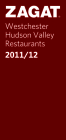 Zagat Westchester/Hudson Valley Restaurants: Plus Nearby Connecticut and the Berkshires Cover Image