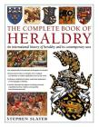 The Complete Book of Heraldry: An International History of Heraldry and Its Contemporary Uses Cover Image