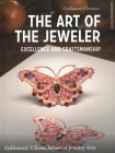 The Art of the Jeweler: Excellence and Craftmanship Cover Image