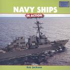 Navy Ships in Action (Amazing Military Vehicles) Cover Image