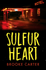 Sulfur Heart (Orca Soundings) Cover Image