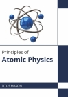 Principles of Atomic Physics Cover Image