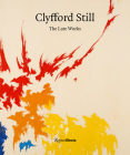 Clyfford Still: The Late Works Cover Image