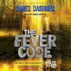 The Fever Code (Maze Runner, Book Five; Prequel) Cover Image