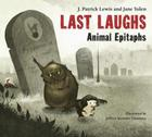 Last Laughs: Animal Epitaphs Cover Image