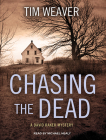 Chasing the Dead (David Raker Mystery #1) Cover Image