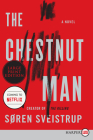 The Chestnut Man: A Novel Cover Image