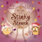 The Case of the Stinky Stench, Volume 2 (Lady Pancake & Sir French Toast #2) Cover Image
