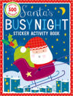 Sticker Activity Books Santa's Busy Night Bind Up Cover Image