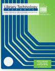 Rfid in Libraries: A Step Toward Interoperability (Library Technology Reports) Cover Image