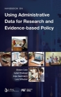 Handbook on Using Administrative Data for Research and Evidence-based Policy Cover Image