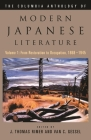 The Columbia Anthology of Modern Japanese Literature: Volume 1: From Restoration to Occupation, 1868-1945 (Modern Asian Literature) Cover Image